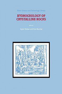 Hydrogeology of Crystalline Rocks