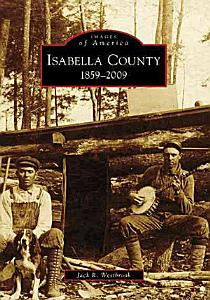 Isabella County  1859   2009 Book