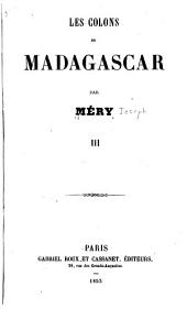 Les colons de Madagascar: Volume 3
