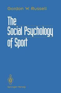 The Social Psychology of Sport PDF
