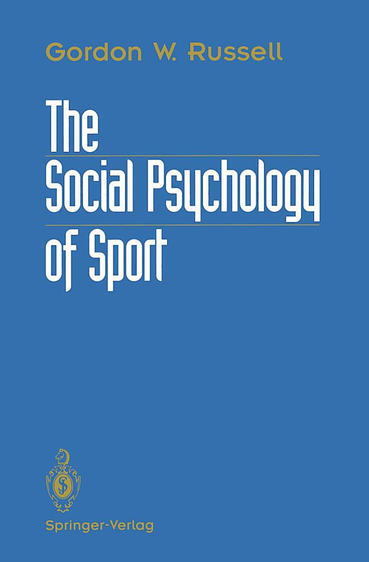 The Social Psychology of Sport