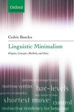 Linguistic Minimalism : Origins, Concepts, Methods, and Aims