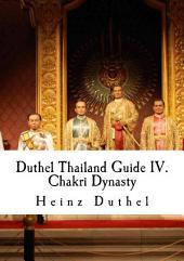 Duthel Thailand Guide IV.: Chakri Dynasty