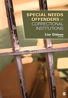 Special Needs Offenders in Correctional Institutions