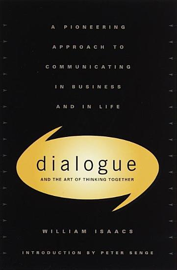 Dialogue and the Art of Thinking Together PDF