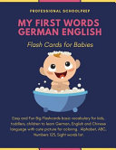 My First Words German English Flash Cards for Babies  Easy and Fun Basic Vocabulary Flashcards for Kids to Learn New Language