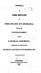 Journal Of The Senate Of The State Of Indiana At Their Session Book PDF
