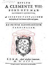Epulum à Clemente VIII. P. O. M. pauperibus appositum versibus descriptum