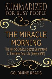 THE MIRACLE MORNING   Summarized for Busy People Book