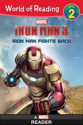 World of Reading Iron Man 3: Iron Man Fights Back