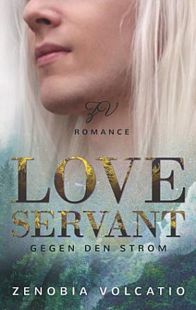 Love Servant  Gegen den Strom PDF