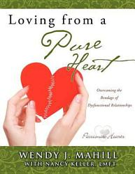 Loving From A Pure Heart Book PDF