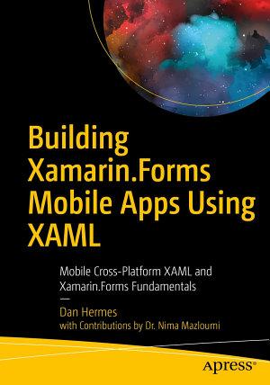 Building Xamarin Forms Mobile Apps Using XAML