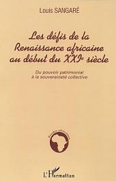 Les défis de la Renaissance africaine au début du XXIè siècle: Du pouvoir matrimonial à la souveraineté collective