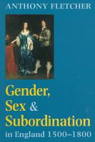 Gender  Sex and Subordination in England  1500 1800 PDF