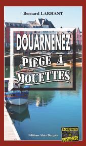 Douarnenez, piège à mouettes: Un polar troublant