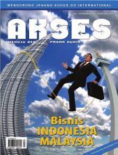 Majalah Akses Edisi ke-7: Bisnis Indonesia Malaysia