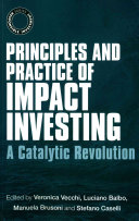 Principles and Practice of Impact Investing