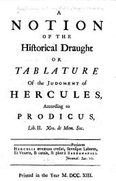 A Notion of the Historical Draught Or Tablature of the Judgment of Hercules
