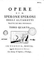 Opere di M. Sperone Speroni degli Alvarotti tratte da'mss. originali