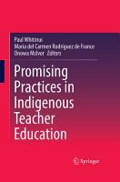 Promising Practices in Indigenous Teacher Education PDF