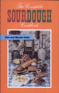 The Complete Sourdough Cookbook Book