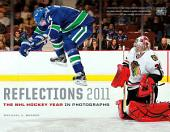 Reflections 2011: The NHL Hockey Year in Photographs