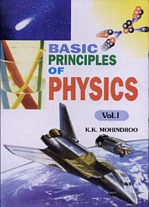 Basic Principles of Physics Book