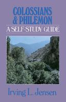Colossians   Philemon  Jensen Bible Self Study Guide PDF