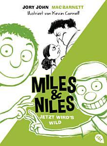 Miles   Niles   Jetzt wird s wild PDF