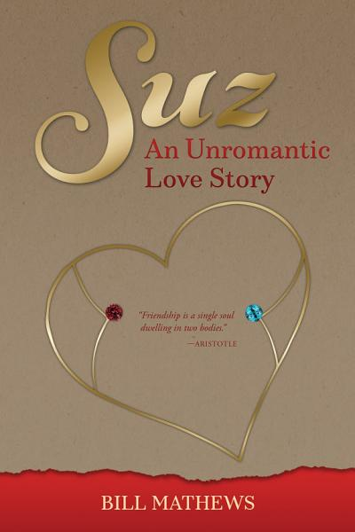 Download Suz  An Unromantic Love Story Book