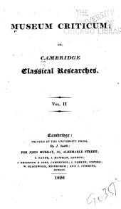 Museum Criticum; Or, Cambridge Classical Researches: Volume 2
