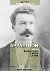 Apparition: suivi de La Chevelure, La Morte, La Nuit