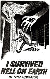 I Survived Hell On Earth [Illustrated Edition]