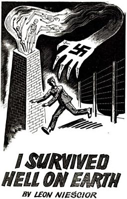 I Survived Hell On Earth  Illustrated Edition  PDF