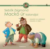 Mackó úr kalandjai II. kötet