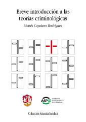 Breve introducción a las teorías criminológicas