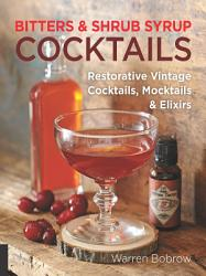 Bitters And Shrub Syrup Cocktails Book PDF