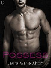 Possess: A Shamed Novel