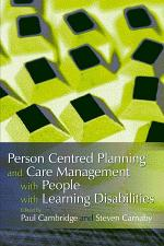 Person Centred Planning and Care Management with People with Learning Disabilities