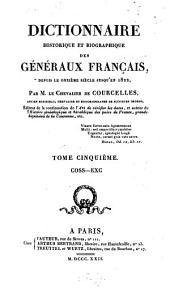 Dictionnaire historique et biographique des g℗ene℗raux Francais: depuis le onzileme silecle jusqu'en 1820, Volume5