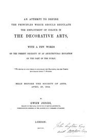 An attempt to define the principles which should regulate the employment of colour in the decorative arts