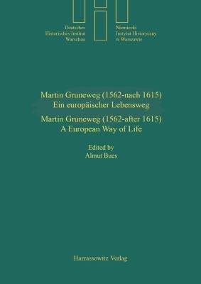 Martin Gruneweg  1562  after 1615