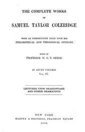 The Complete Works of Samuel Taylor Coleridge: Volume 4