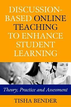 Discussion based Online Teaching to Enhance Student Learning PDF