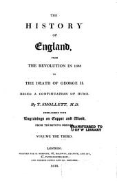 The History of England, from the Revolution in 1688 to the Death of George II.: Being a Continuation of Hume, Volume 3