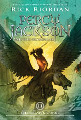 Titan s Curse  The  Percy Jackson and the Olympians  Book 3