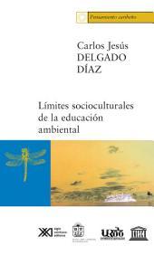 Límites socioculturales de la educación ambiental: (acercamiento desde la experiencia caribeña)