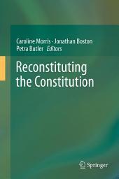 Reconstituting the Constitution