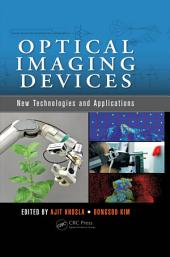 Optical Imaging Devices: New Technologies and Applications